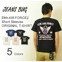 『8th AIR FORCE』 JEANSBUG ORIGINAL PRINT T-SHIRT オリジナルユーエスエアフォース 第8空軍 ミリタリープリント 半袖Tシャツ アメリカ空軍 米軍...