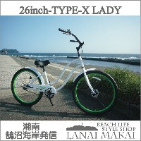 "【MODEL】レインボー""TYPE-X LADY""""湘南鵠沼海岸発信""《RAINBOW BEACH CRUISER ""TYPE-X 26LADY""》COL:GlossWhite×Limeリム自転車..."