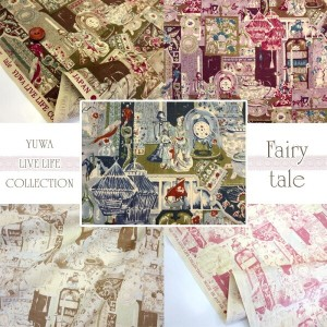 *YUWA*LIVE LIFE COLLECTION*Fairy Tale*(単位50cm)