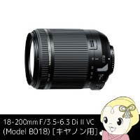 18-200mm F/3.5-6.3 Di II VC (Model B018) [キヤノン用]【smtb-k】【ky】