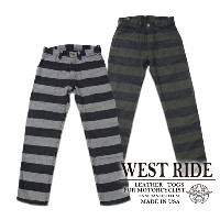 【WESTRIDE ウエストライド】ボトム/BORDER NEL PANTS★送料・代引き手数料無料!REAL DEAL