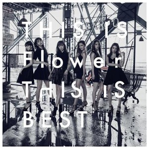 【送料無料】ソニーミュージック Flower / THIS IS Flower THIS IS BEST(Blu-ray Disc付) 【CD+Blu-ray】 AICL-3160/3 ...