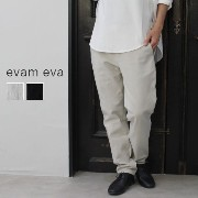 【5%10%クーポン 対象】10/26 18:00-10/31 23:59 evam eva(エヴァムエヴァ)cotton silk narrow pants 2colormade in japane163t045
