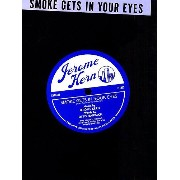 Jerome Kern: Smoke Gets In Your Eyes / ジェローム・カーン: 煙が目にしみる ピアノ・ヴォーカル・ギター 楽譜
