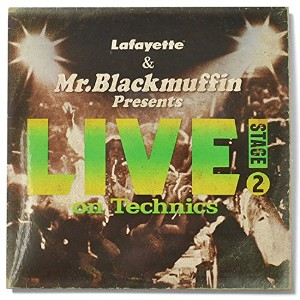 LAFAYETTE (ラファイエット) Lafayette & Mr. Blackmuffin Presents 『LIVE! on Technics』-STAGE 2- ミックス CD MIX...