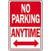 No Parking Anytime 「駐車禁止」看板