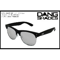 DANG SHADES EASTHAM Black Soft x Chrome Mirror vidg00282 ミラーレンズ トイサングラス
