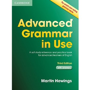 Advanced Grammar in Use with Answers: A Self-Study Reference and Practice Book for Advanced...