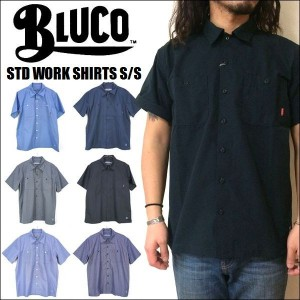 BLUCO WORK GARMENT/ブルコ 2017'春夏 STD WORK SHIRTS SS/半袖ワークシャツ・6color