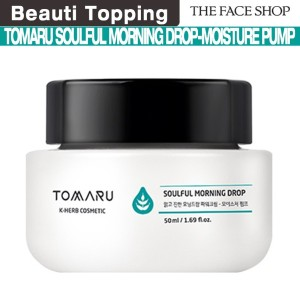 [BeautiTopping]{the face shop}tomaru soulful morning drop-moisture pump 50ml
