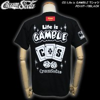 CREAM SODAクリームソーダ◆CS Life is GAMBLE Tシャツ◆PD16T-10BLACK