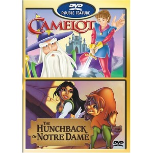 Camelot/The Hunchback of Notre Dame