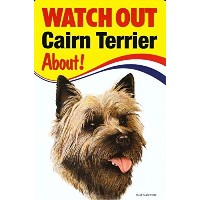 WATCH OUT Cairn Terrier 画像イラストサインボード:ケアーンテリア 英語看板 イギリス製 Made in U.K [並行輸入品]