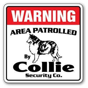 WARNING AREA PATROLLED By Collie Security Co.サインボード:コリー 警備会社 セキュリティー パトロール 看板 Made in U.S.A [並行輸入品]