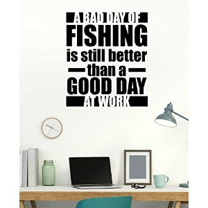 Wall Decor Plus More WDPM3503 Bad Day Fishing is Better Than Good Day at Work Wall Decal Quote,...