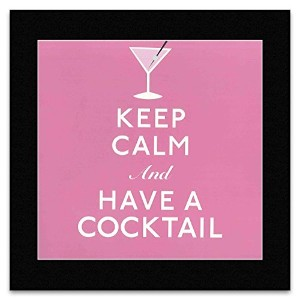 KEEP CALM AND CARRY ON - Have a Cocktail Mini Poster - 29.7x28.7cm