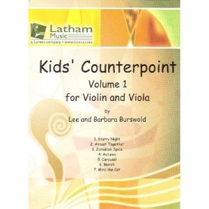 Burswold, Lee and Barbara - Kids' Counterpoint, Volume 1 - Violin and Viola - Latham Music