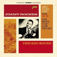 【メール便送料無料】Jimmy Rogers / Chicago Bound: Complete Solo Chess Records As & Bs (輸入盤CD)(ジミー・ロジャーズ)