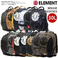 15%OFFセール メンズ リュック ELEMENT エレメント 大容量 通勤 通学 部活 レジャー レディース 高校生 リュックサック バックパック MOHAVE BACK PACK 30L...