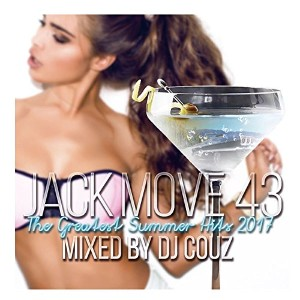 【DJ COUZ】DJカズ Jack Move 43 -The Greatest Summer Hits 2017-