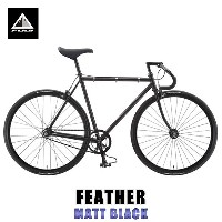 フジ FUJI 正規販売店 自転車 FEATHER (SINGLE SPEED) MATT BLACK