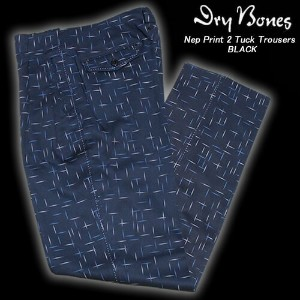 DRY BONESドライボーンズ◆DB Nep Print 2 Tuck Trousers◆◆BLACK◆DP-654DP-654
