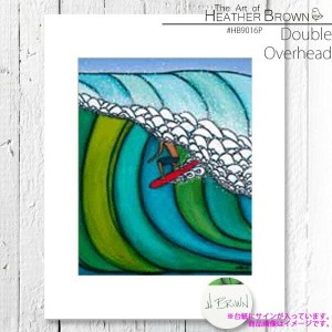 HEATHER BROWN Double Overhead HB9016P ヘザーブラウン アートプリント Mサイズ 絵画 ハワイ サーフ サーフィン ハワイアン 絵 風景画■CRNG ds-Y