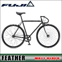フジ FUJI 正規販売店 自転車 FUJI 2017 FEATHER (SINGLE SPEED) MATT BLACK