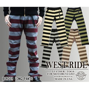 【WESTRIDE ウエストライド】ボトム/BORDER LONG PANTS★送料・代引き手数料無料!REAL DEAL