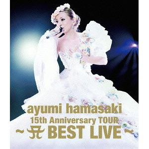 ayumi hamasaki 15th Anniversary TOUR 〜A BEST LIVE〜 [Live Photo Book付初回限定盤] [Blu-ray] / 浜崎あゆみ