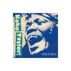 Koko Taylor / What It Takes: The Chess Years 輸入盤 【CD】