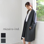 【50%OFF SALE】 mizuiro ind (ミズイロインド)mizuiro-ind.tailored long coat 2colormade in Japan3-276223-d