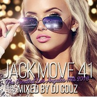 【DJ COUZ】Jack Move 41 -The Greatest Los Angeles Hits 2016- 2枚組