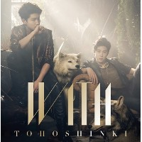 Tohoshinki 東方神起 (TVXQ) - With [Japan Original Album] (CD+DVD A version)