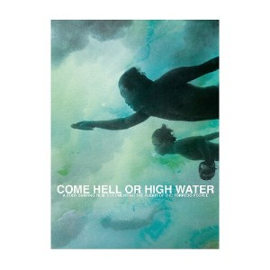 パタゴニア Come Hell or High Water DVD/日本語字幕版 ALL