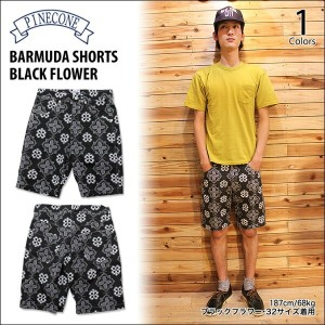 PINECONE(パインコーン)BARMUDA SHORTS BLACK FLOWER