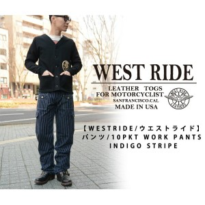【WESTRIDE/ウエストライド】パンツ/10PKT WORK PANTS INDIGO STRIPE★REAL DEAL