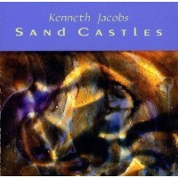 SAND CASTLES: CHAMBER MUSIC BY KEN MUSIC