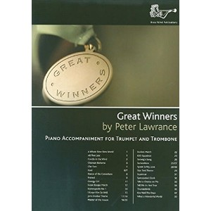 Peter Lawrance: Great Winners For Trumpet And Trombone (Piano Accompaniments) / P・ローレンス: グレート・ウィナーズ...