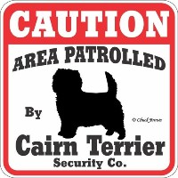 CAUTION AREA PATROLLED By Cairn Terrier Security Co. サインボード:ケアーンテリア [並行輸入品]