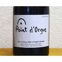 リリアン・ボーシェ / ポワン・ドルグ [2013] LILIAN BAUCHET / Point d'Orgue, Vin de France 750ml