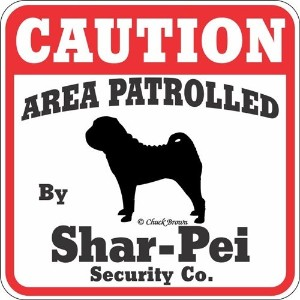 CAUTION AREA PATROLLED By Shar-Pei Security Co. サインボード:シャーペイ 注意 警戒中 セキュリティ 看板 Made in U.S.A [並行輸入品]
