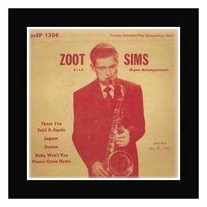 ZOOT SIMS - There I've Said It Again Mini Poster - 21.6x21.6cm