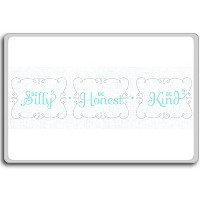 Be Silly, Be Honest, Be Kind - Motivational Quotes Fridge Magnet - ?????????