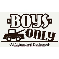 Wall D?cor Plus More WDPM1335 Boys Only All Others Will be Towed Wall Vinyl Sticker Saying Decal,...