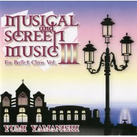 山西由実★バレエレッスンCD★Musical & Screen for Ballet Class vol.3★