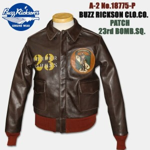 "BUZZ RICKSON'S(バズリクソン)Type A-2 No.18775-P""PATCH 23rd BOMB.SQ.""【BR80368】"