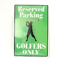 San Diego Gifts Golfers Parking Only Metal Signs【ゴルフ その他のアクセサリー>ホーム/オフィス】