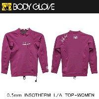 BODY GLOVE 0.5mm 長袖タッパー 女性用 0.5mm INSOTHERM L/A TOP-WOMEN C/BRY(JP11153W)【送料無料】