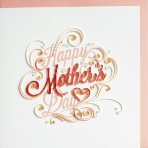 """[953-921]Quilling Card LLC グリーティングカード""""Happy Mother's Day letter"""" ペーパークイリング 母の日"""